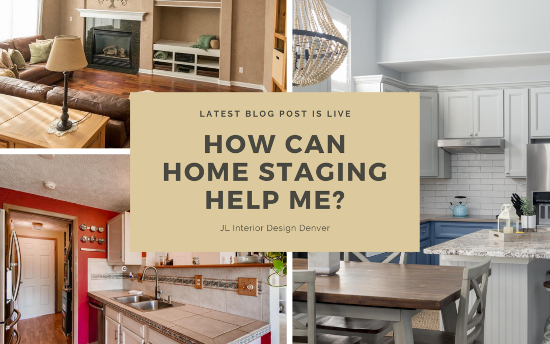 How Can Home Staging Help Me?